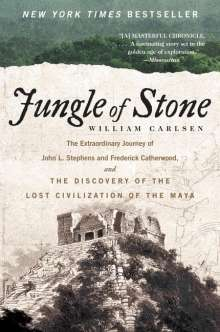 William Carlsen: Jungle of Stone, Buch