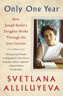 Svetlana Alliluyeva: Only One Year: A Memoir, Buch