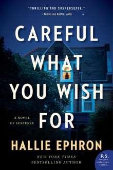Hallie Ephron: Careful What You Wish For, Buch