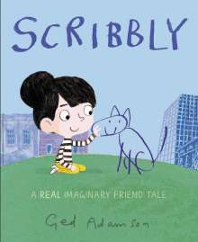 Ged Adamson: Scribbly: A Real Imaginary Friend Tale, Buch
