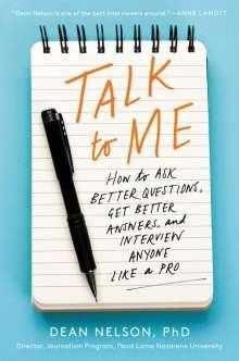 Dean Nelson: Talk to Me, Buch