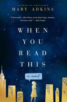 Mary Adkins: When You Read This, Buch