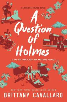 Brittany Cavallaro: A Question of Holmes, Buch