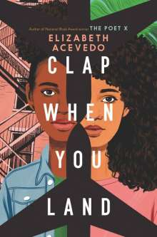 Elizabeth Acevedo: Clap When You Land, Buch