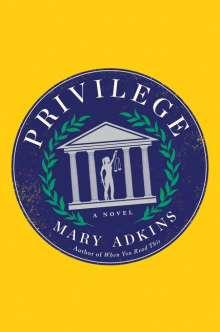 Mary Adkins: Privilege, Buch