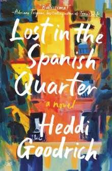 Heddi Goodrich: Lost in the Spanish Quarter, Buch