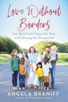 Angela Braniff: Love Without Borders, Buch