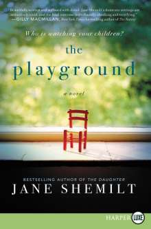 Jane Shemilt: The Playground, Buch