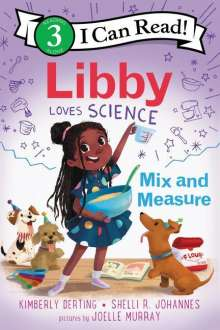 Kimberly Derting: Libby Loves Science: Mix and Measure, Buch