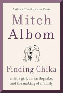 Mitch Albom: Finding Chika: A Little Girl, an Earthquake, and the Making of a Family, Buch