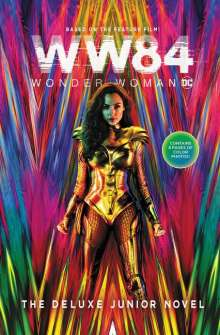 Calliope Glass: Wonder Woman 1984: The Deluxe Junior Novel, Buch