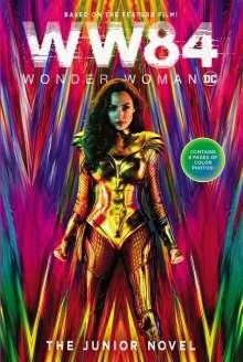 Calliope Glass: Wonder Woman 1984: The Junior Novel, Buch