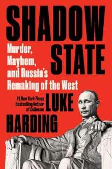 Luke Harding: Shadow State, Buch