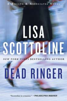 Lisa Scottoline: Dead Ringer: A Rosato & Associates Novel, Buch