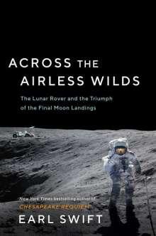 Earl Swift: Across the Airless Wilds, Buch