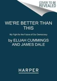 Elijah Cummings: We're Better Than This, Buch