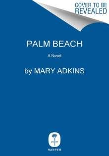 Mary Adkins: Palm Beach, Buch