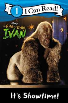 Colin Hosten: The One and Only Ivan: It's Showtime!, Buch