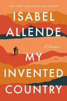 Isabel Allende: My Invented Country: A Memoir, Buch