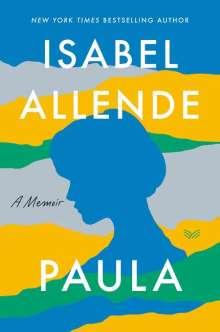 Isabel Allende: Paula: A Memoir, Buch
