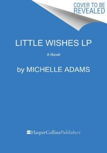 Michelle Adams: Little Wishes, Buch