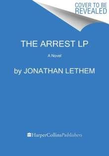 Jonathan Lethem: The Arrest, Buch