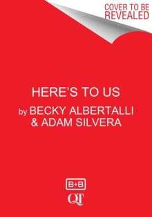 Becky Albertalli: Here's to Us, Buch