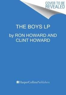 Ron Howard: The Boys: A Memoir of Hollywood and Family, Buch