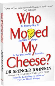 Spencer Johnson: Who Moved My Cheese?, Buch