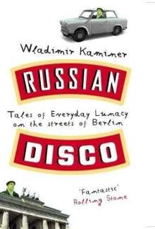 Wladimir Kaminer: Russian Disco, Buch