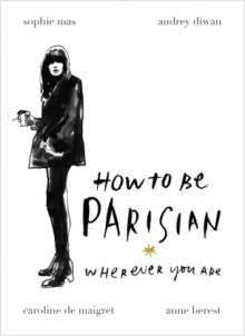 How to Be a Parisian, Buch