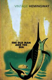 Ernest Hemingway: The Old Man and the Sea, Buch
