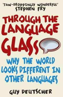 Guy Deutscher: Through the Language Glass, Buch