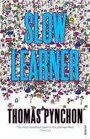 Thomas Pynchon: Slow Learner, Buch