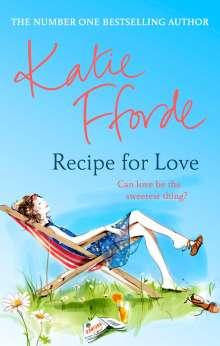 Katie Fforde: Recipe for Love, Buch