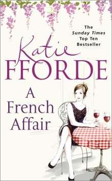 Katie Fforde: A French Affair, Buch