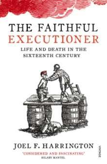 Joel F. Harrington: The Faithful Executioner, Buch