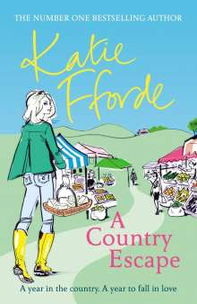 Katie Fforde: A Country Escape, Buch