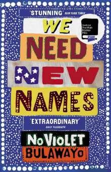 NoViolet Bulawayo: We Need New Names, Buch