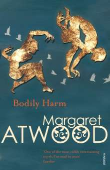 Margaret Atwood (geb. 1939): Bodily Harm, Buch
