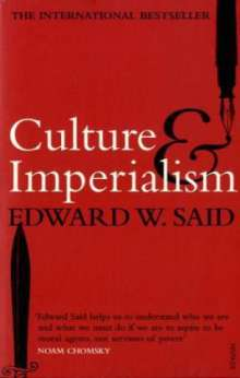 Edward W. Said: Culture and Imperialism, Buch
