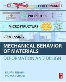 Rajiv Mishra: Mechanical Behavior of Materials, Buch