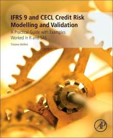 Tiziano Bellini (BlackRock Financial Market Advisory, London, UK): IFRS 9 and CECL Credit Risk Modelling and Validation, Buch