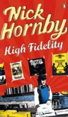 Nick Hornby: High Fidelity       :Hornby, Nick, Buch