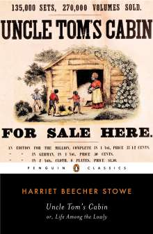 Harriet Beecher-Stowe: Uncle Tom's Cabin, Or, Live Among the Lowly, Buch