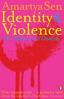 Sen Amartya: Identity and Violence, Buch