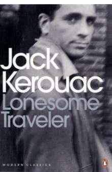 Jack Kerouac (1922-1969): Lonesome Traveler, Buch