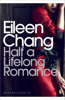 Eileen Chang: Half a Lifelong Romance, Buch