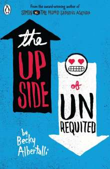 Becky Albertalli: The Upside of Unrequited, Buch