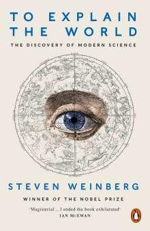 Steven Weinberg: To Explain the World, Buch